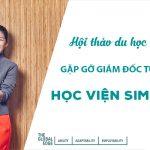 Hội thảo SIM Singapore: Gặp gỡ trực tiếp giám đốc tuyển sinh
